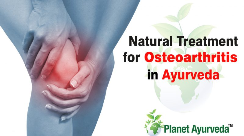 Natural Treatment for Osteoarthritis in Ayurveda