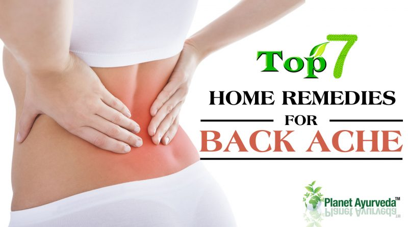 TOP 7 HOME REMEDIES FOR BACK ACHE
