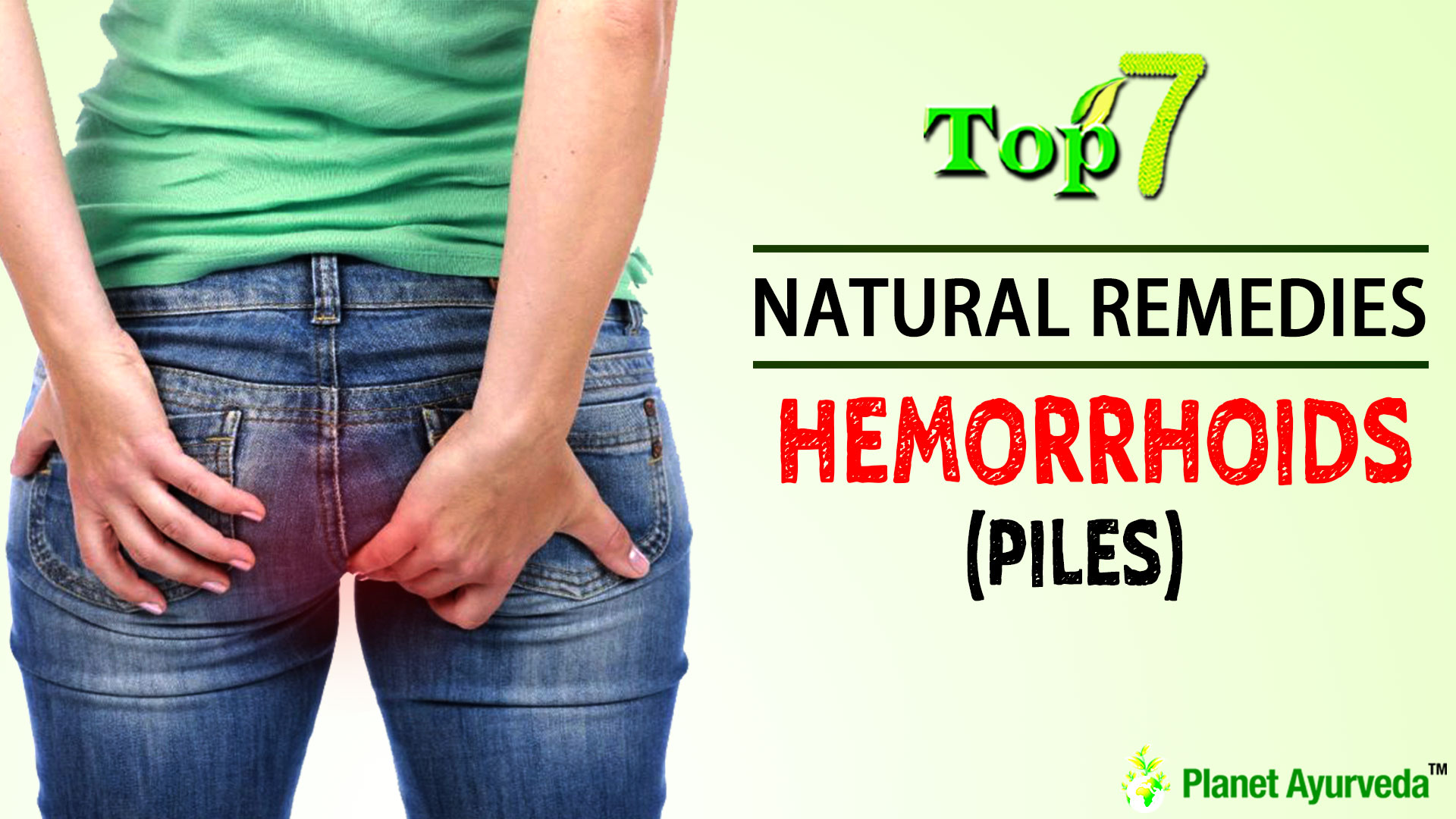 TOP 7 NATURAL REMEDIES FOR HEMORRHOIDS