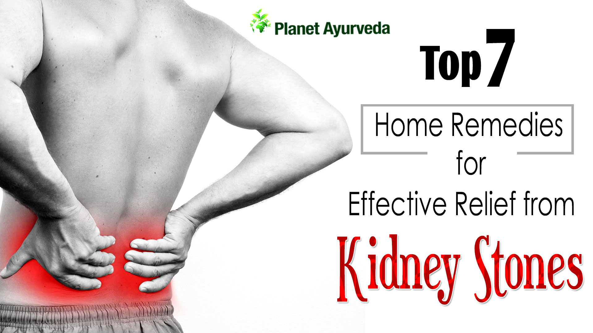 7 Home Remedies For Effective Relief From Kidney Stones