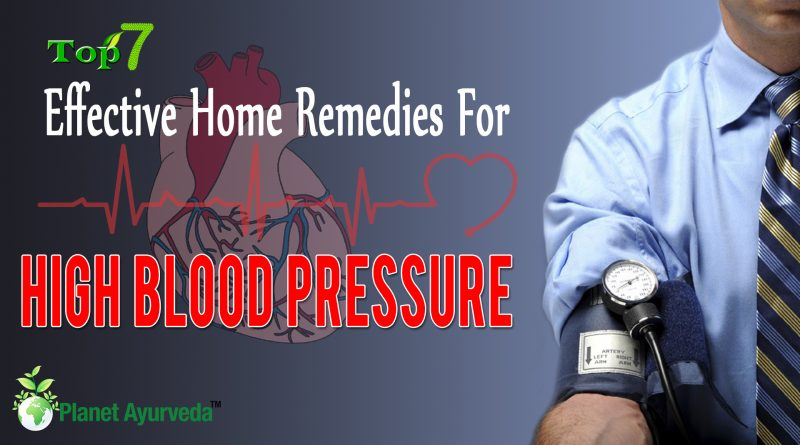 Top 7 Effective Home Remedies For High Blood Pressure