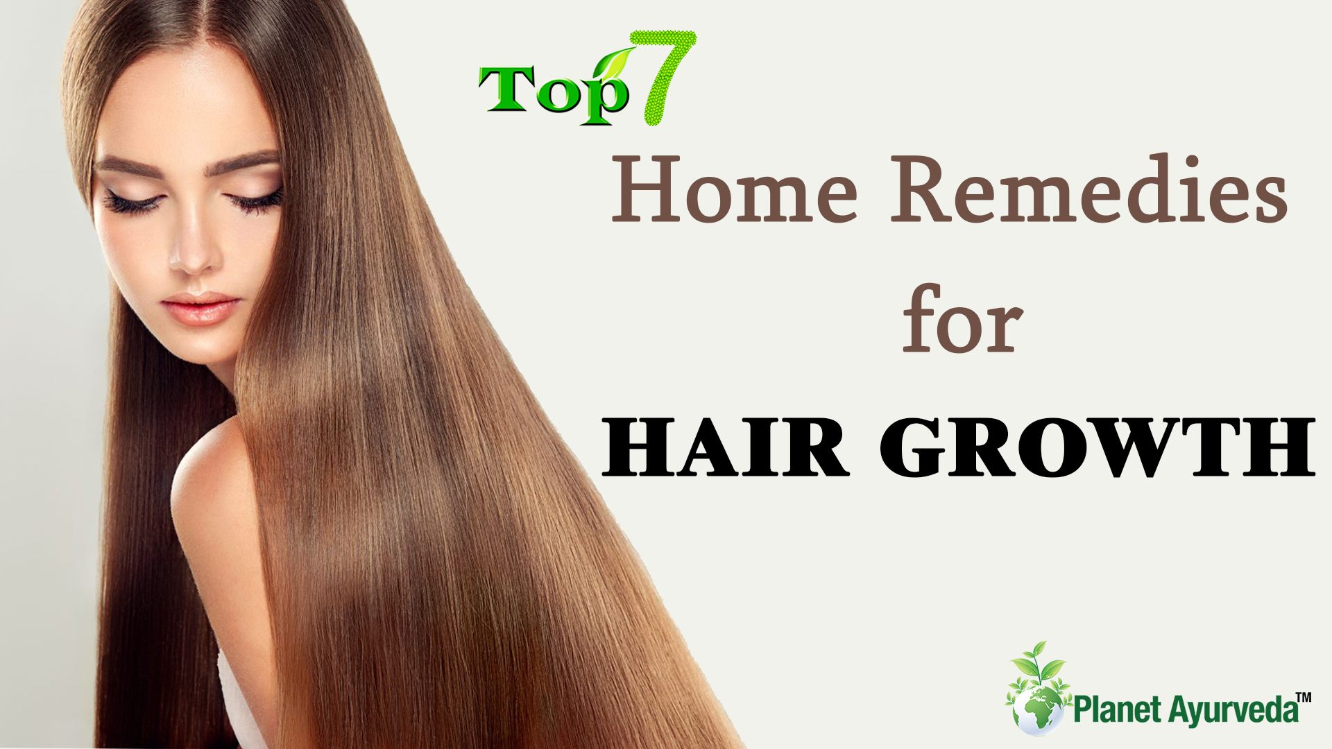 Top 7 Home Remedies for Hair Growth