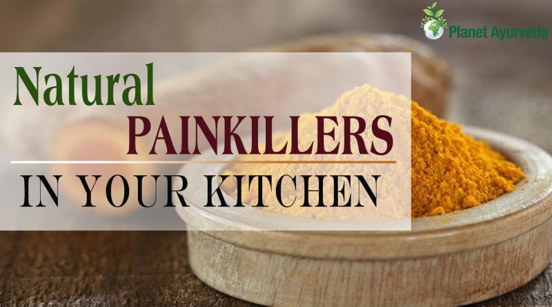 What are the Natural Painkillers in Your Kitchen?