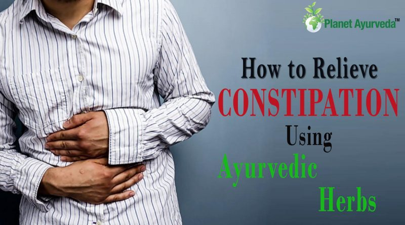 How to Relieve CONSTIPATION using Ayurvedic herbs