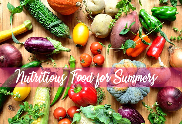 Nutritious Food for Summers