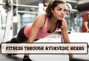 Fitness Through Ayurvedic Herbs