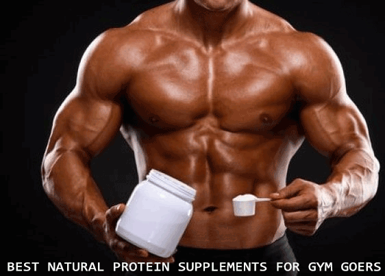 Best Natural Protein Supplements for Gym Goers